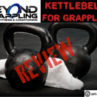 Review of Beyond Grappling's Kettlebells for Grapplers